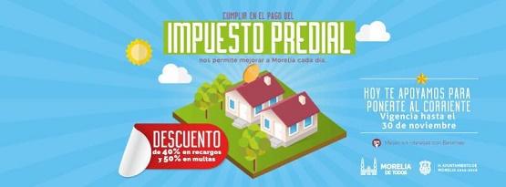 Invita Ayuntamiento de Morelia a Aprovechar Último día Para Descuentos del Predial