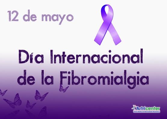 12 de Mayo Día Mundial de la Fibromialgia